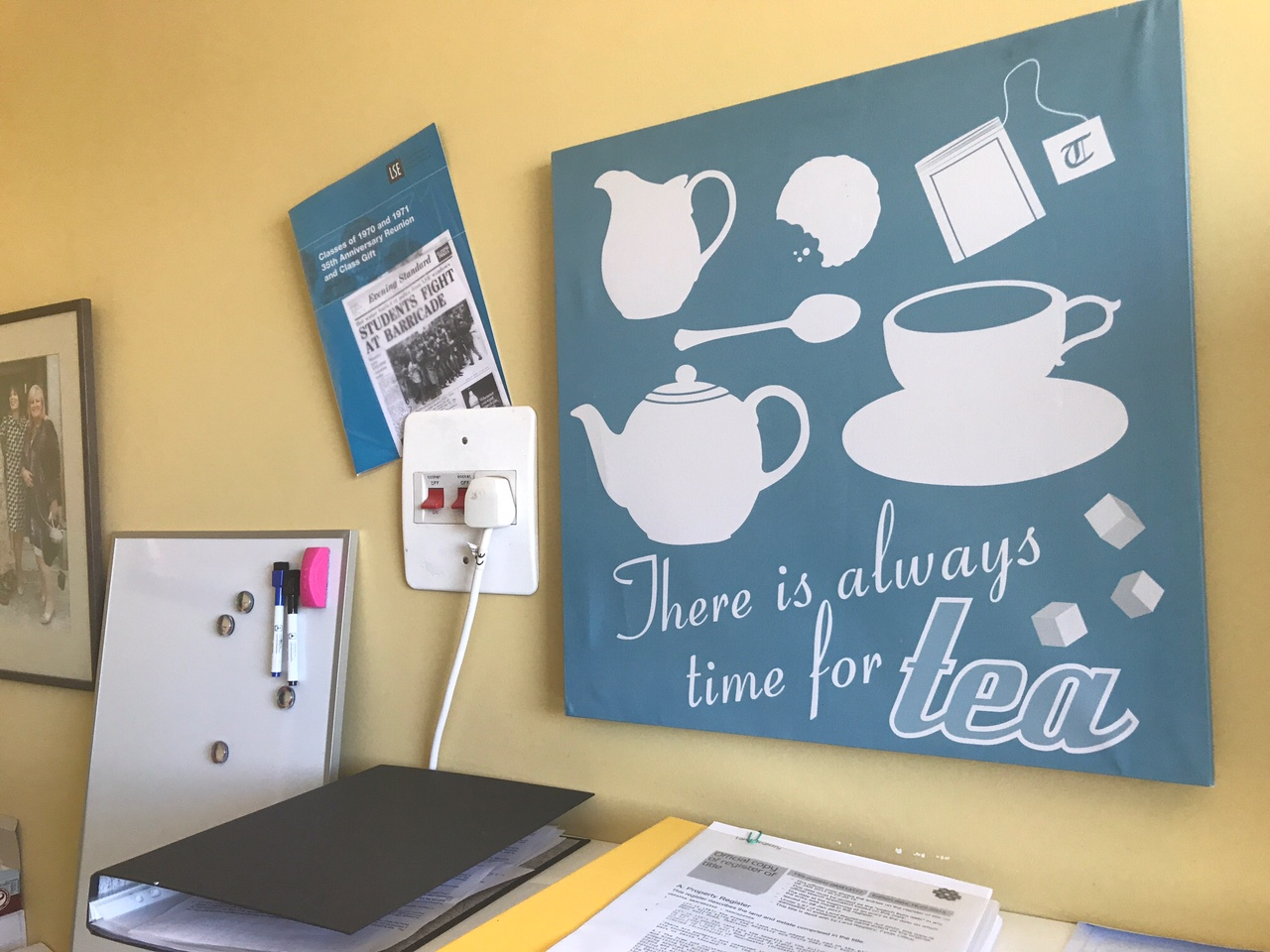 There is always time for tea poster, Shula's office poster